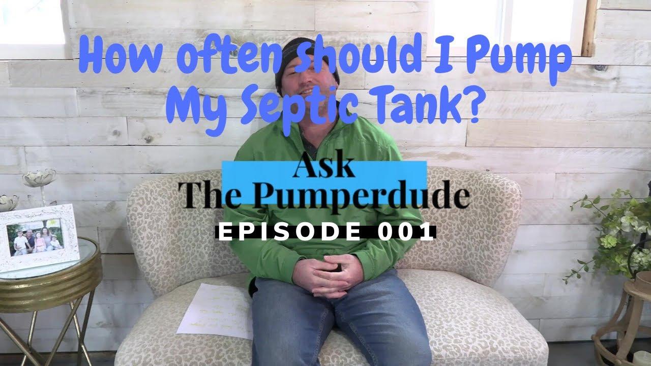 How often do I need to pump my septic tank? | # ...