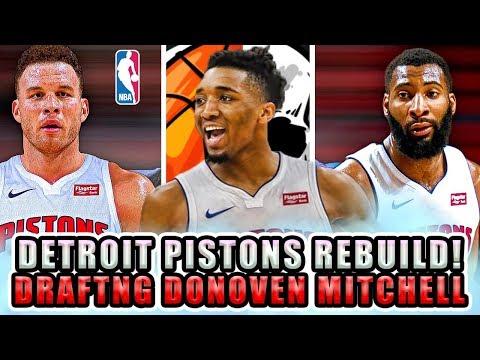 Fixing Draft Mistakes..Rebuilding The Detroit Pistons! NBA 2K18 MyLeague (Drafting Donovan Mitchell)
