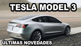 TESLA MODEL 3: últimas noticias (maletero, dimensiones, etc)