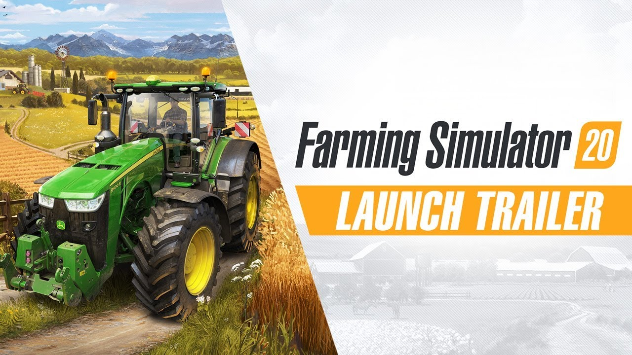 Launch trailer για το Farming Simulator 20