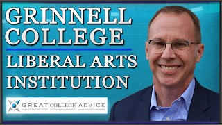 Grinnell College--Educational Consultant Visits Premier Liberal Arts College