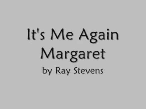 Ray Stevens, It's Me Again Margaret, Album Version