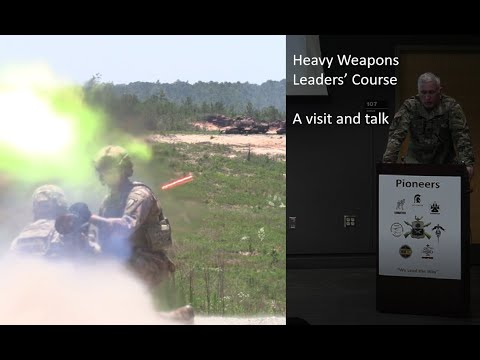 A Visit to the US Army Heavy Weapons Leaders' Course