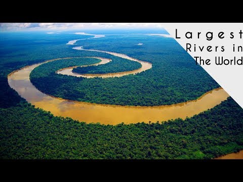 Top 10 Largest Rivers in the world 2017 || List of the 10 Longest Rivers in the World