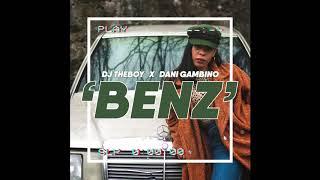 Dj TheBoy X Dani Gambino - BENZ