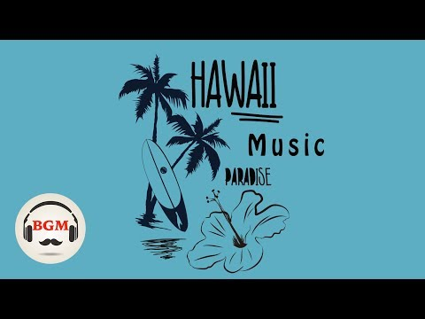 Hawaiian Guitar Music - Relaxing Music For Study, Work - Background Music
