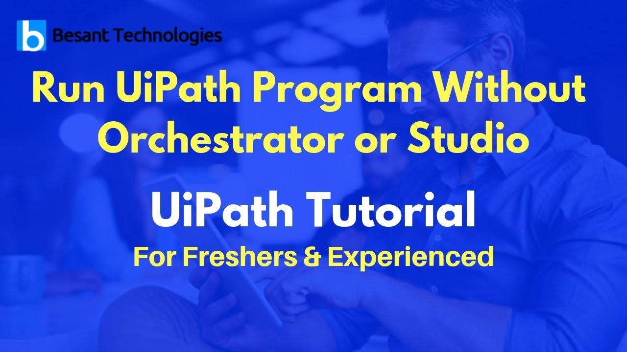 Run UiPath Program Without Orchestrator or Studio | UiPath Tutorial For  Beginners