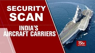 Security Scan - India's Aircraft Carriers