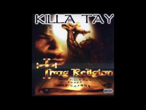 Killa Tay - Millitary Mind - Thug Religion