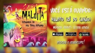 Maldita - Estranhos Em Uma Terra Estranha [2016] Full Album