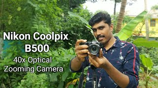 Nikon Coolpix B500 Review - Best Budget Camera | അങ്ങനെ ഒരു ക്യാമറ വാങ്ങി!! A2Z Malayalam