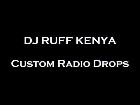 DJ RUFF KENYA | GHETTO RADIO 89.5 | Nairobi, Kenya | Radio Imaging | Custom DJ Drops | DJ Drops 24/7