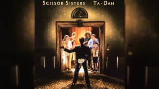 Scissor Sisters - I Can