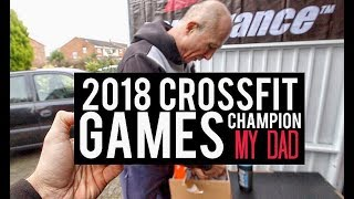 HOW MY DAD WILL WIN THE CROSSFIT GAMES... (He's Upgraded)