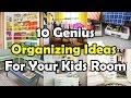 10 Genius Organizing Ideas For Your Kids Room