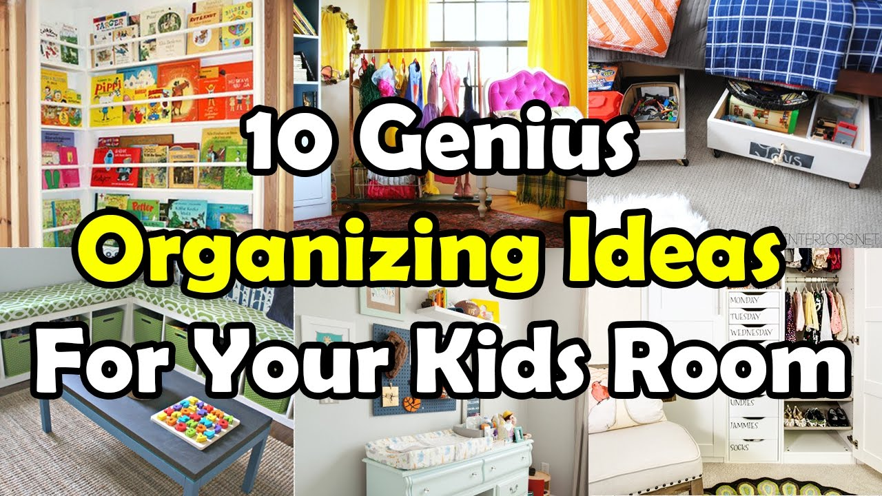 Organizing Ideas For Your Kids Room