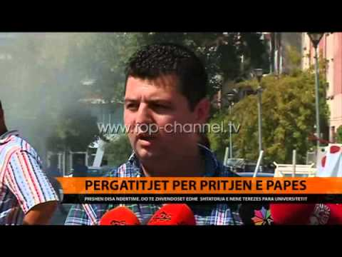 Përgatitjet për pritjen e Papës - Top Channel Albania - News - Lajme