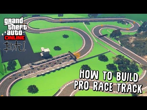 GTA 5 Online - How To Create A Professional Race Track! - Advanced Creator Techniques
