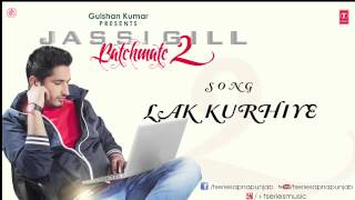 Lak kurhiye song by jassi gill || batchmate 2