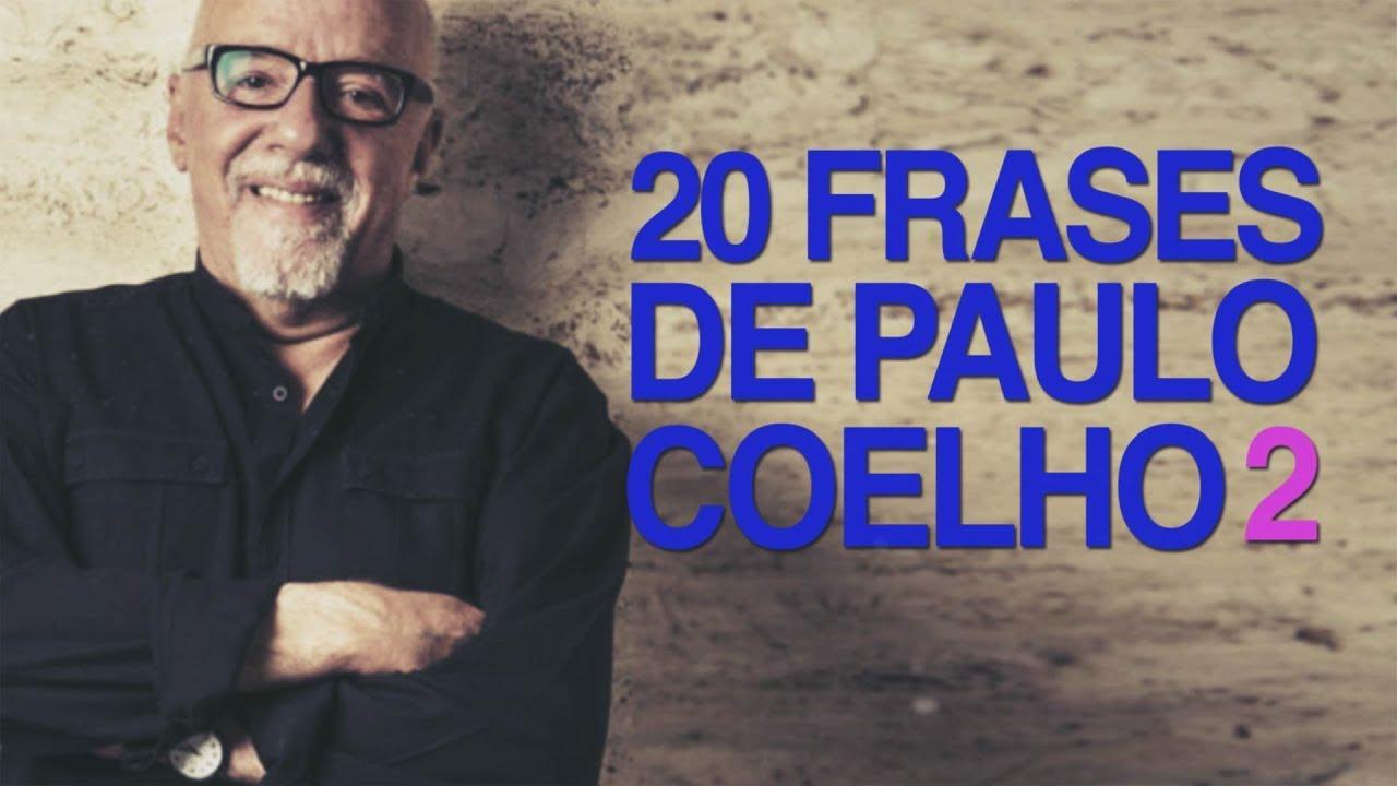 20 Frases De Paulo Coelho Una Filosofia Basada En El Amor 2