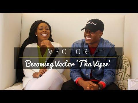 VECTOR | VECTOR THA VIPER | EXCLUSIVE INTERVIEW
