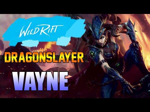 DRAGONSLAYER SKIN GAME PLAY - VAYNE