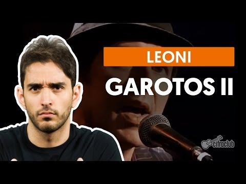 Garotos II - O Outro Lado - Leoni (aula de violão completa)