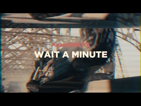 Pamungkas - Wait A Minute (Lyrics Video)