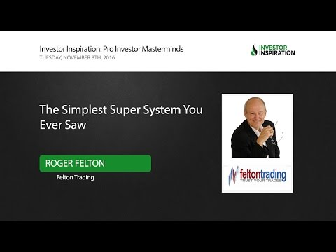 The Simplest Super System You Ever Saw | Roger Felton