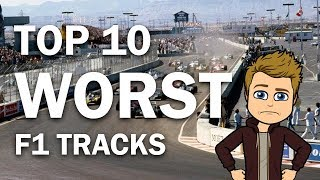 Top 10 WORST Formula One Tracks