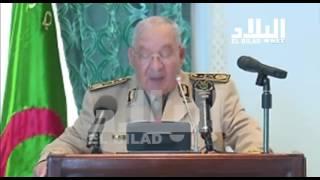 الفريق أحمد قايد صالح / رئيس أركان الجيش الوطني الشعبي -el bilad tv -