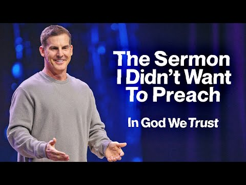 The Sermon I Didn't Want to Preach: In God We Trust Part 3