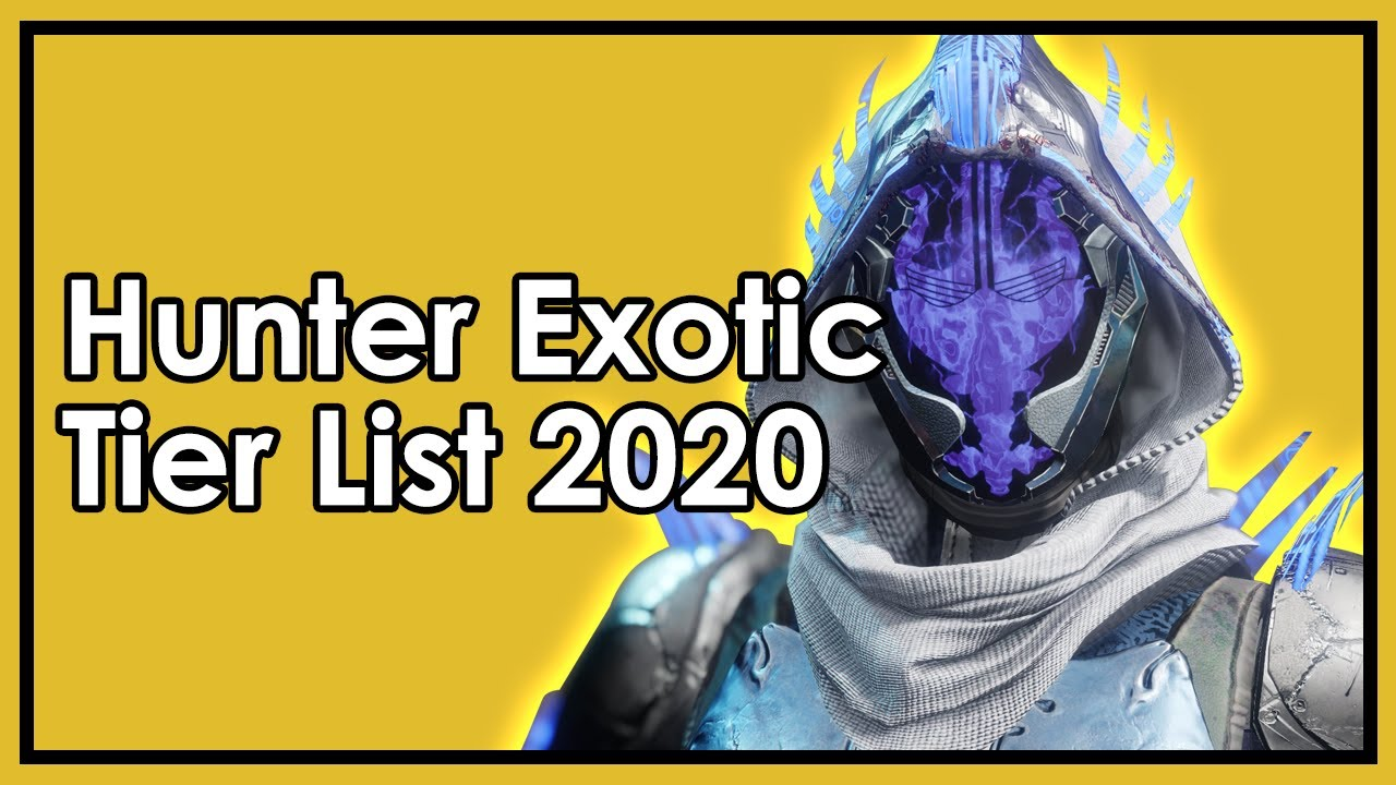 Destiny 2 Season Of Dawn The Best Worst Hunter Exotics Tier List 2020 Youtube All rankings in this article are the subjective opinion of game8's writing staff. destiny 2 season of dawn the best worst hunter exotics tier list 2020