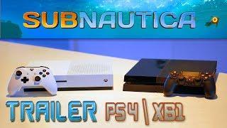 SUBNAUTICA ТРЕЙЛЕР PS4 & XB1 - Игра Subnautica 2018