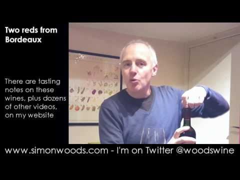 Wine Tasting with Simon Woods: Two Humble But Tasty Bordeaux Reds