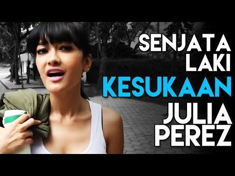 Senjata Laki Kesukaan Julia Perez