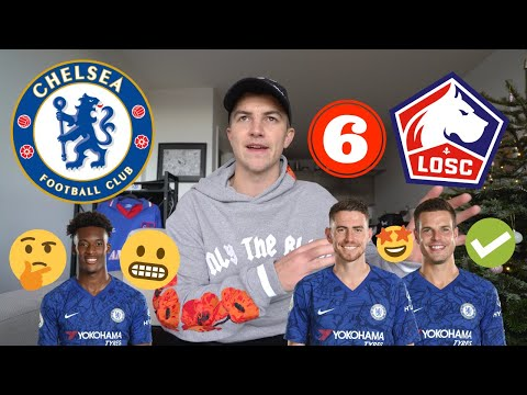 6 Things We Learnt From CHELSEA Vs LILLE (2-1)