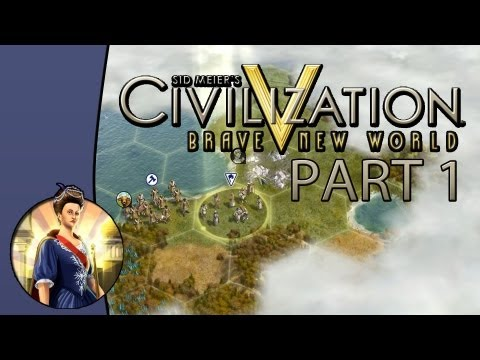 Let's Play Civilization 5: Brave New World - Game 1: Portugal - Part 1: It's Finally Here!