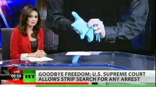Supreme Court Rules Strip Searches for any Offense ∞ What List are You On ? NDAA NDRP