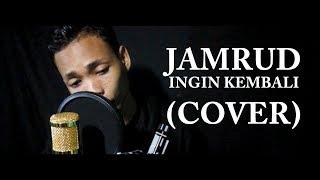 Jamrud - Ingin Kembali (Cover Rafa) by AutoFocus Production Mp3