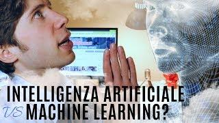 INTELLIGENZA ARTIFICIALE vs MACHINE LEARNING? Differenze spiegate