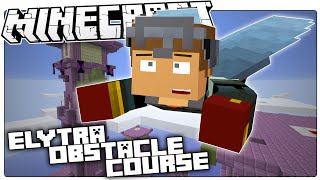 Minecraft 1.9   ELYTRA OBSTACLE COURSE!   Run Jump Glide Custom Map