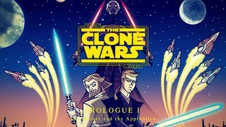 Star Wars Clone Wars (Canon Edit)The Clone Wars Prologue Part One: The Master and the Apprentice