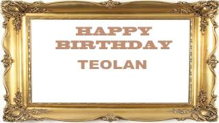Teolan   Birthday Postcards & Postales - Happy Birthday
