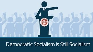Democratic Socialism is Still Socialism thumbnail