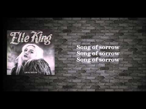 Elle King - Song Of Sorrow (lyrics)