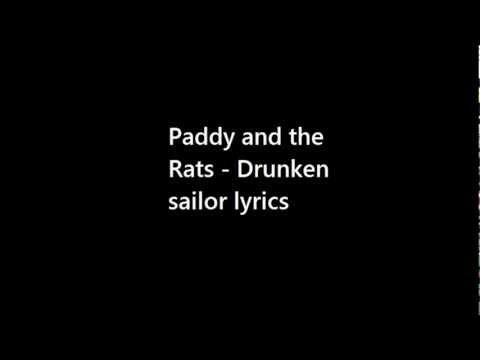 Paddy and the Rats- Drunken sailor lyrics