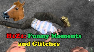 H1Z1 Funny Moments and Glitches