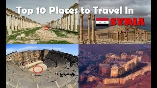 World Travel Guide: Top 10 Places To Travel Syria