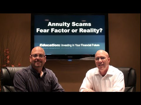 Annuity Scams - Fear Factor or Reality?